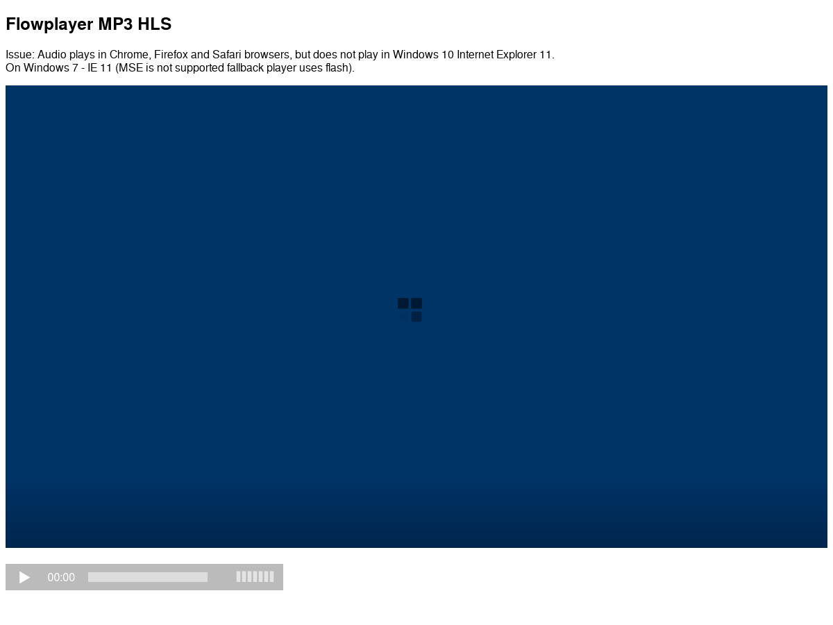 Flowplayer HLS audio mp3/playlist m3u8 does not play in IE 11